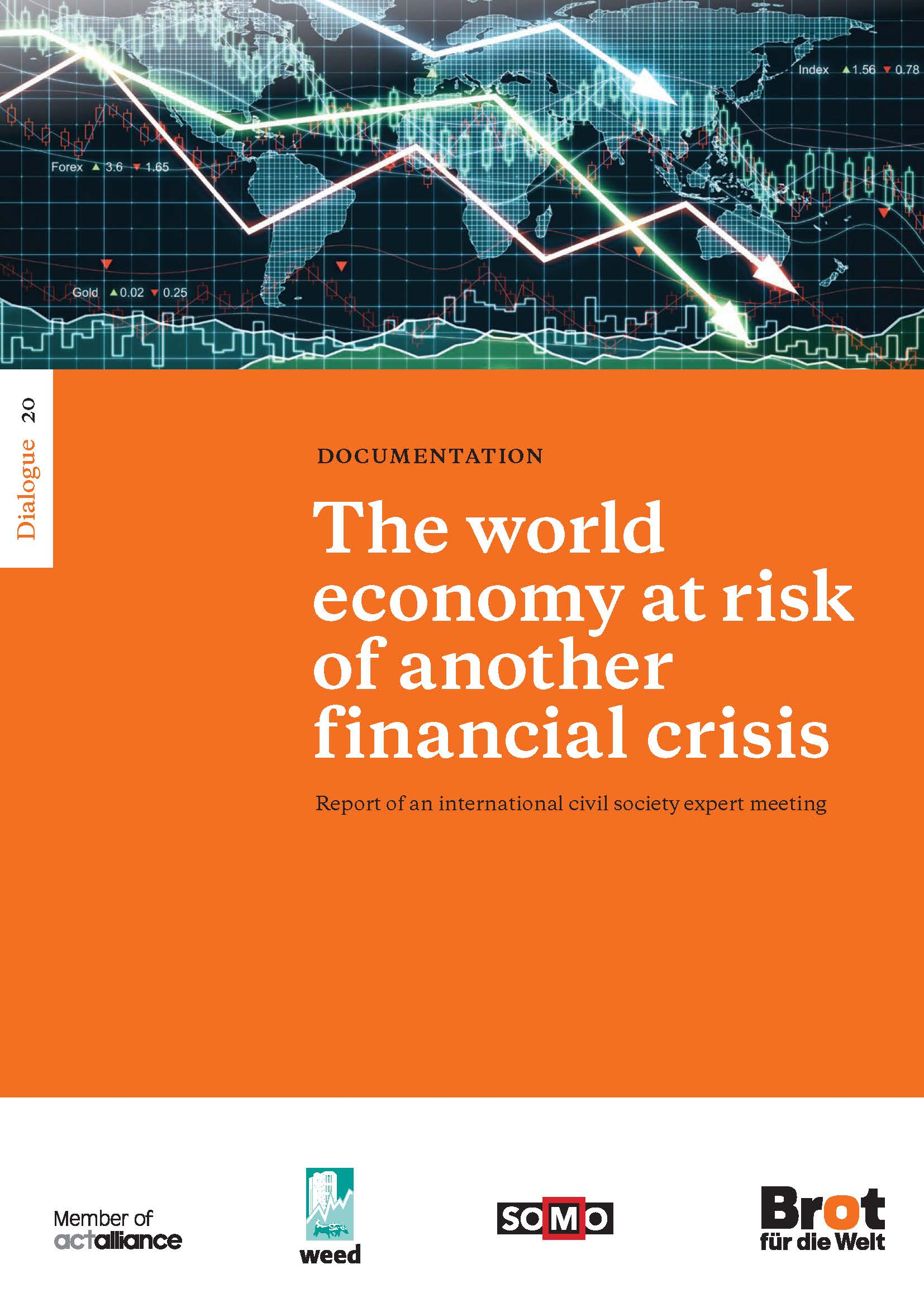 Dialogue 20: The world economy at risk of another financial crisis