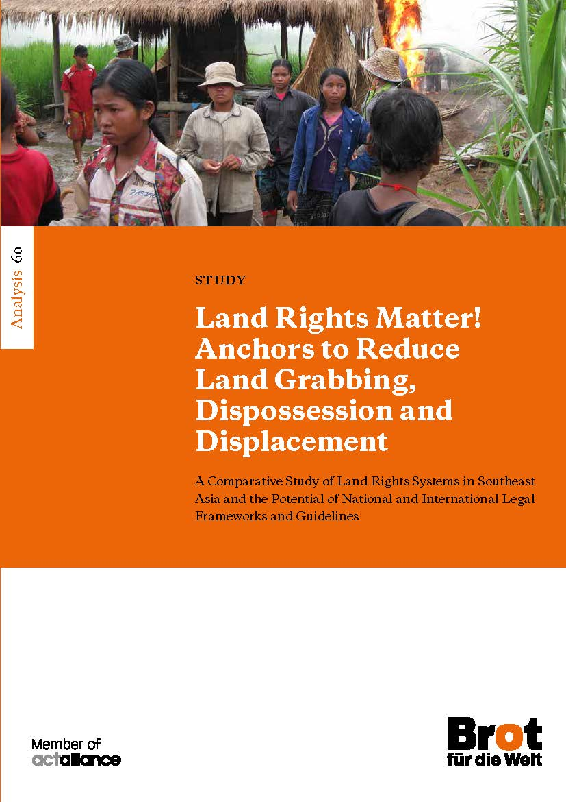 Analysis 60: Land Rights Matter! Anchors to Reduce Land Grabbing, Dispossession and Displacement
