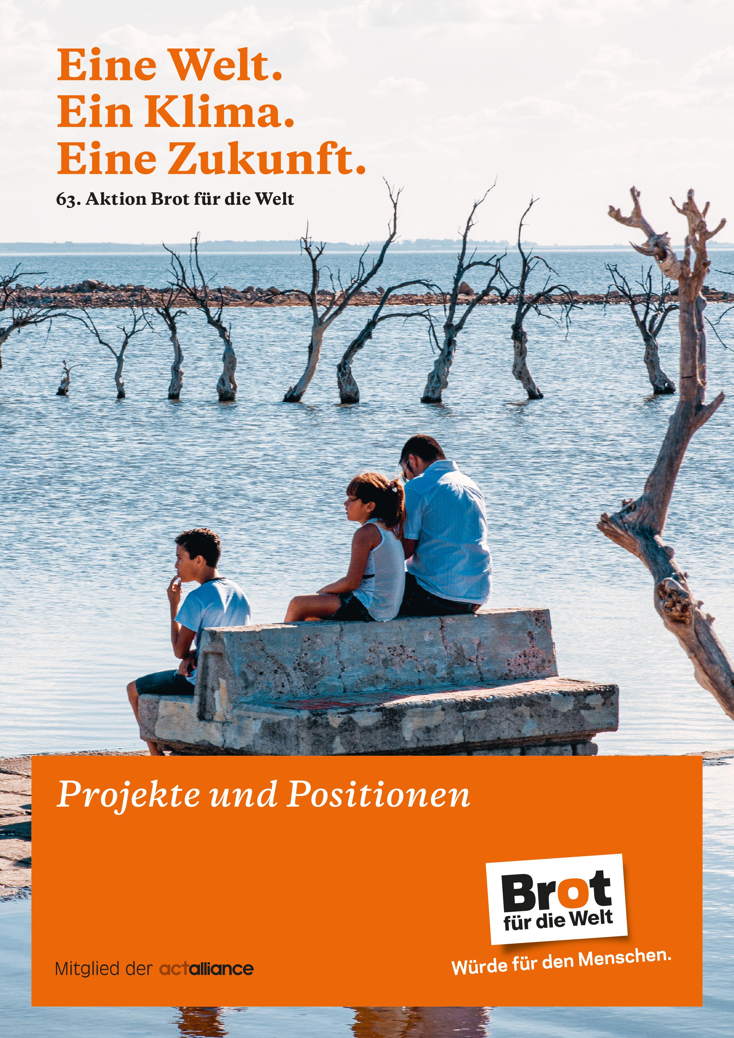Projekte und Positionen Eine Welt. Ein Klima. Eine Zukunft. - 63. Aktion