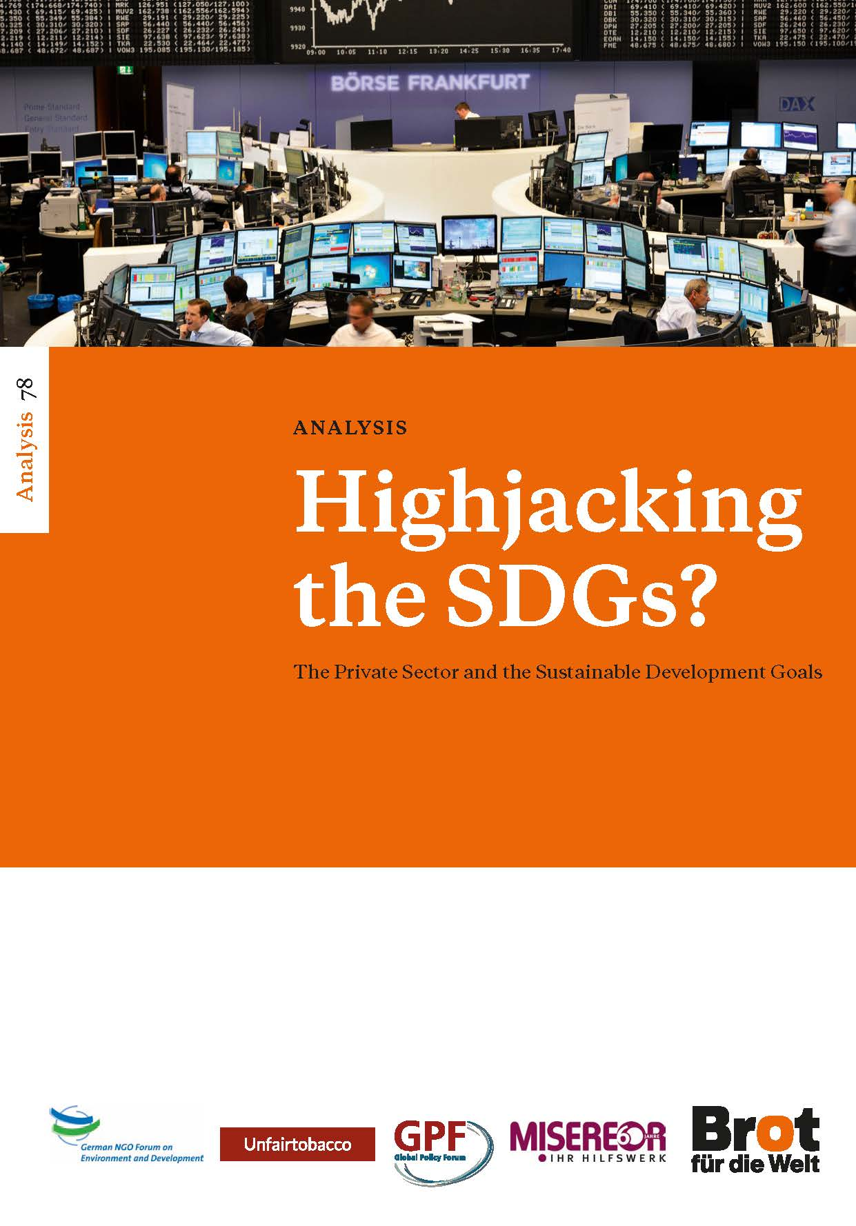 Analyse 78: Highjacking the SDGs