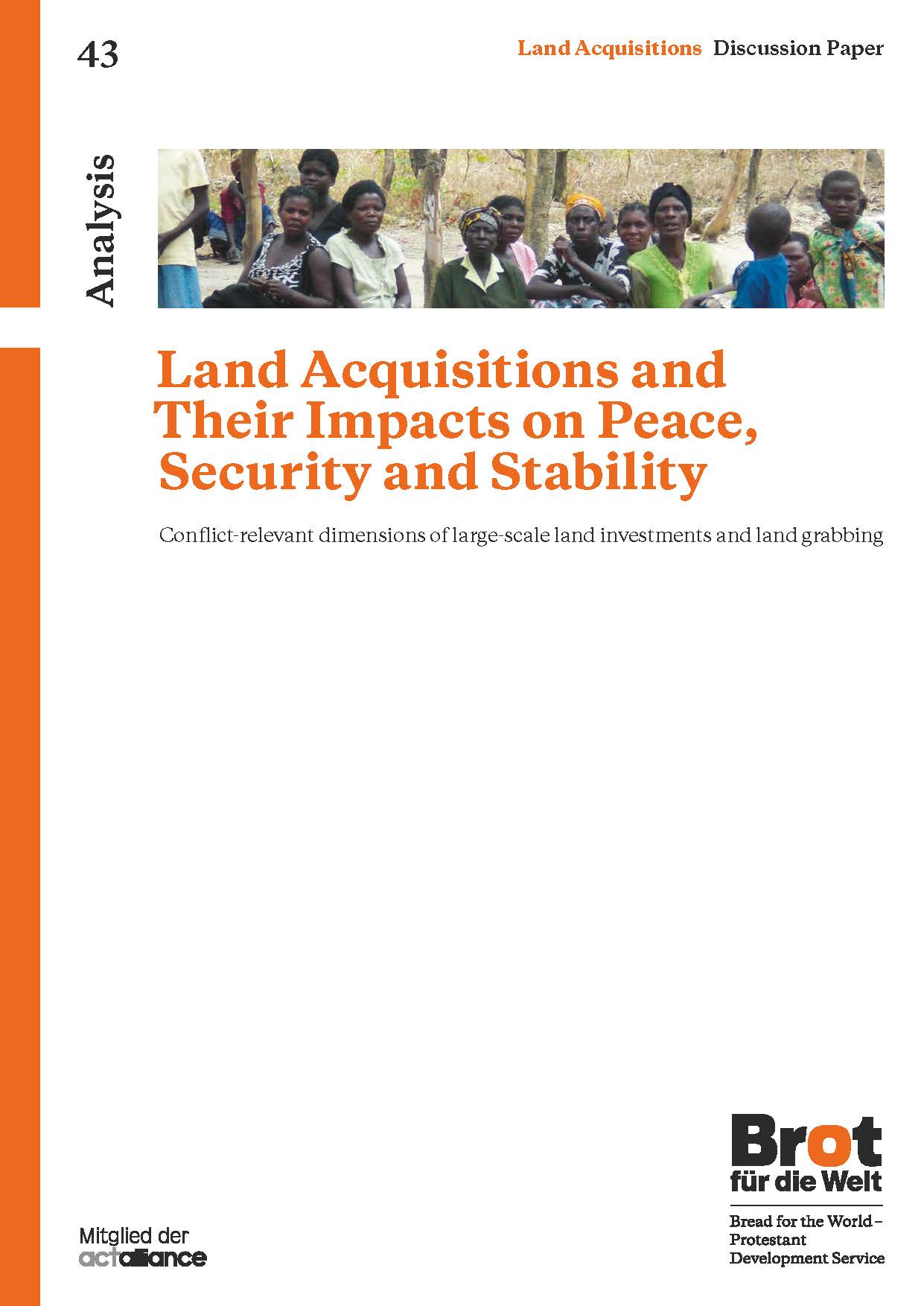 Analysis 43: Land Acquisitions and Their Impacts on Peace, Security and Stability